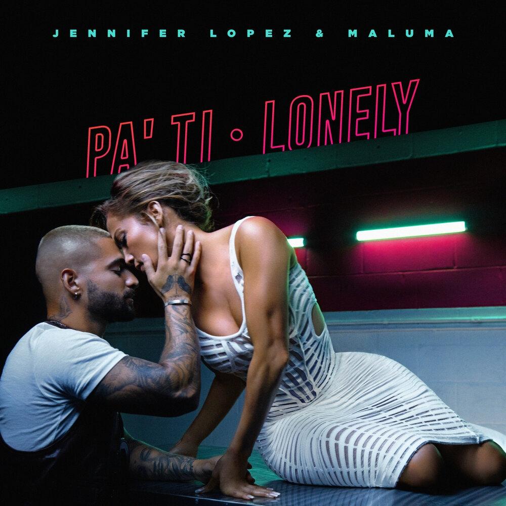 Дженнифер Лопес и MALUMA клип Pa Ti + Lonely