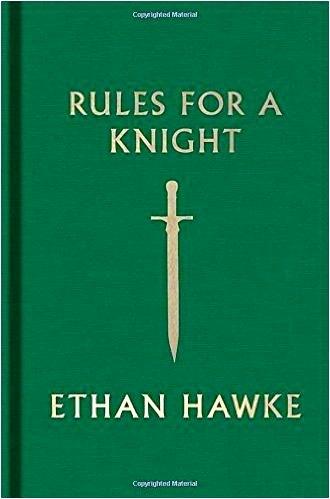 Итан Хоук правила рыцаря